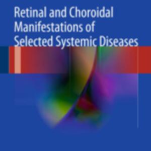 Retinal and Choroidal manifestations.jpg